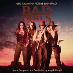 Bad Girls (Original Motion Picture Soundtrack)