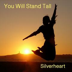 You Will Stand Tall