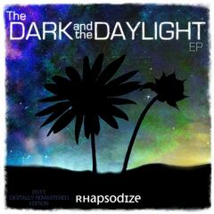 The Dark and the Daylight - EP