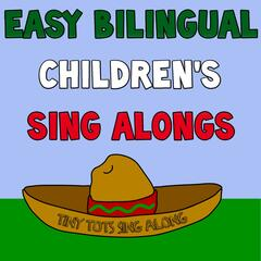 Tiny Tots Sing Along ( Bilingual )