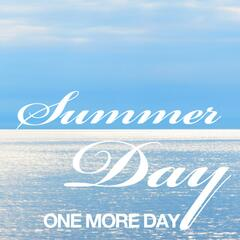 Summer Day One More Day - Single