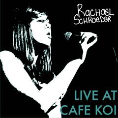 Live At Cafe Koi