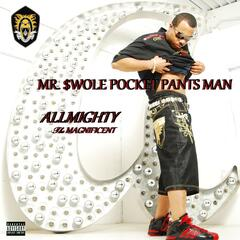 Mr. $wole Pocket Pants Man - Single