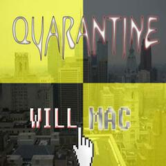 Quarantine Mixtape Will Mac