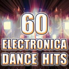 60 Electronica Dance Hits (Best of Electro, Dubstep, Trance, Goa, Trip Hop, Techno, Psy Anthems)