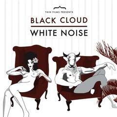 Black Cloud White Noise