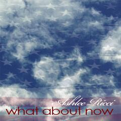 What About Now - Single