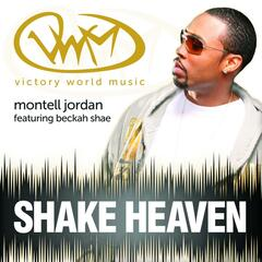 Shake Heaven (feat. Montell Jordan & Beckah Shae) - Single