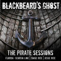 Blackbeard's Ghost (feat. Chase Rice) - Single