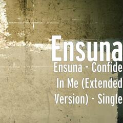 Ensuna - Confide in Me (Extended Version)