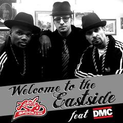 Welcome To The Eastside Feat. Dmc - Single