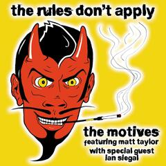 The Rules Don't Apply (feat. Ian Siegal)