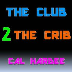 Club 2 The Crib - Single