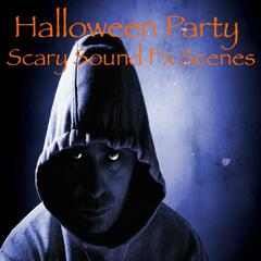 Halloween Party Scary Sound Fx Scenes