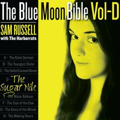 D-the Sugar Nile (The Blue Moon Bible)