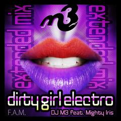 Dirty Girl Electro (feat. Mighty Iris) - Single