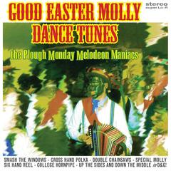 Good Easter Molly Dance Tunes
