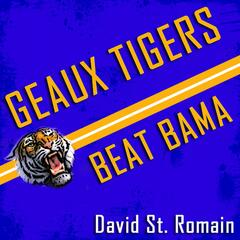 Geaux Tigers Beat Bama 2011