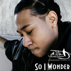 So I Wonder - Single