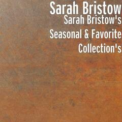 Sarah Bristow's Seasonal & Favorite Collection's
