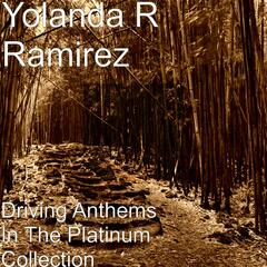 Driving Anthems In The Platinum Collection
