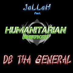 Humanitarian (Everybody) (feat. Db tha General)