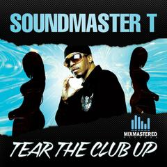 Tear The Club Up - Single