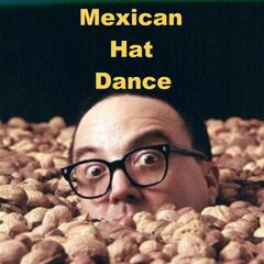Mexican Hat Dance (parody of The Mexican Hat Dance) - Single