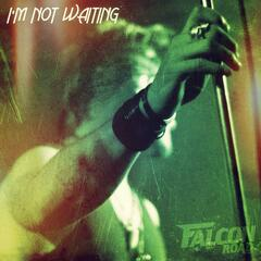 I'm Not Waiting - Single