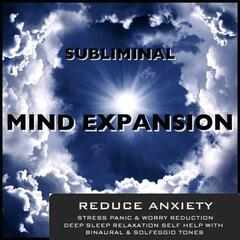 Reduce Anxiety Stress Panic & Worry Reduction Deep Sleep Relaxation Self Help With Binaural Beats & Solfeggio Tones