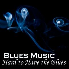 Instrumental Blues Music - Hard to Have the Blues - Time Keeps Ticking Blues