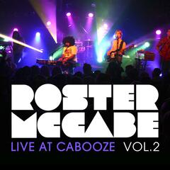 Live At the Cabooze, Vol. 2