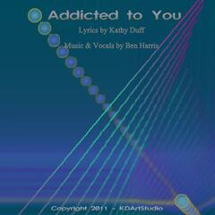 Addicted to You (feat. Ben Harris)