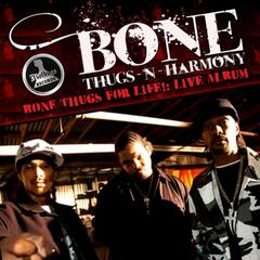 Bone Thugs for Life Live!