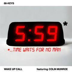 Wake Up Call (feat. Colin Munroe) - Single