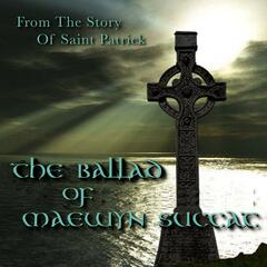 The Ballad of Maewyn Succat - Single