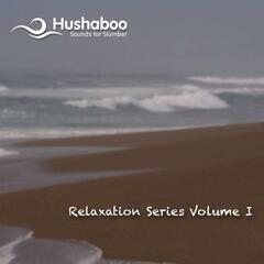 Hushaboo - Relaxation Series Vol. 1