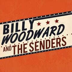 Billy Woodward and the Senders