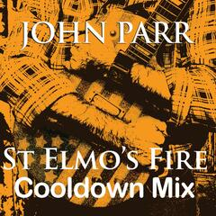 St Elmo's Fire (Cool Down Mix) - Single