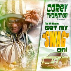 Get My SwaG On - Single