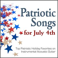 Patriotic Songs for July 4th