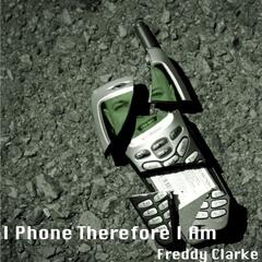 I Phone Therefore I Am - Single