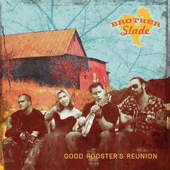 Good Rooster's Reunion