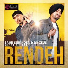 Rendeh (feat. Shortie & Fateh)