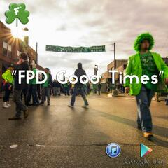 Fpd Good Times