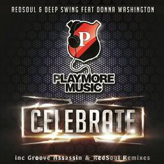 Celebrate (Groove Assassin Remix) [feat. Donna Washington & Groove Assassin]