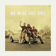 We Were Just Kids
