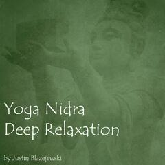 Yoga Nidra: Deep Relaxation