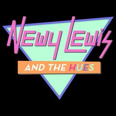 Newy Lewis and the Hues: Greatest Hits