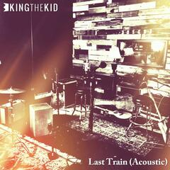 Last Train (Acoustic Studio Session)